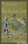 A Connecticut Yankee In King Arthurs Court Illustrated  FREE Audiobook Download Link