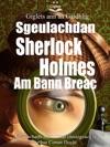 Giglets Ann An Gaidhlig Sgeulachdan Sherlock Holmes Am Bann Breac