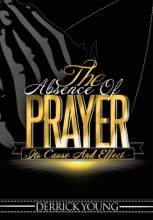 The Absence Of Prayer: