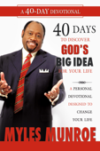 40 Days to Discovering God's Big Idea