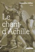 Download and Read Online Le Chant d'Achille
