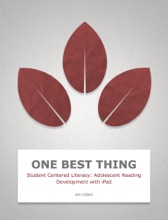 Student Centered Literacy: Adolescent Reading Development With IPad