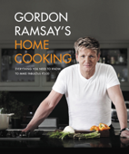 Gordon Ramsay's Home Cooking Book Cover