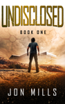 Undisclosed (Undisclosed Trilogy, Book 1)