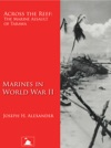 Across The Reef The Marine Assault Of Tarawa Marines In World War II