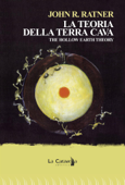La teoria della terra cava. The hollow earth theory