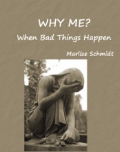 Why Me? When Bad Things Happen