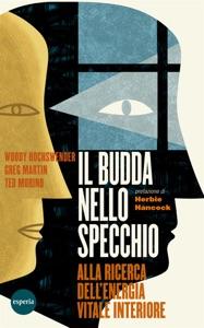 Il Budda nello specchio da Woody Hochswender, Greg Martin & Ted Morino