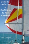 Comedies Under Sail Or Real Races By Real Amateurs