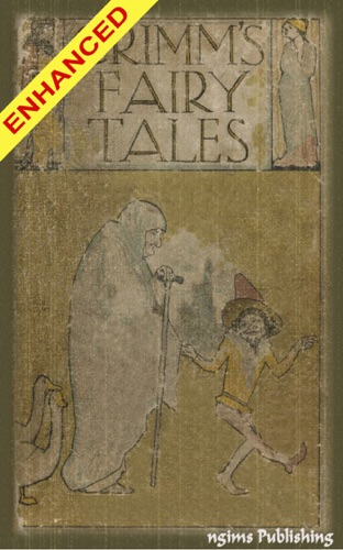 The Brothers Grimm, Johnny Gruelle & Robert Owen - Grimms' Fairy Tales + FREE Audiobook Included