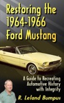 Restoring The 1964-1966 Mustang With Integrity