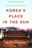Korea's Place in the Sun: A Modern History (Updated Edition)