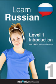 Learn Russian - Level 1: Introduction (Enhanced Version) book
