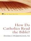 How Do Catholics Read The Bible