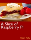 A Slice Of Raspberry Pi