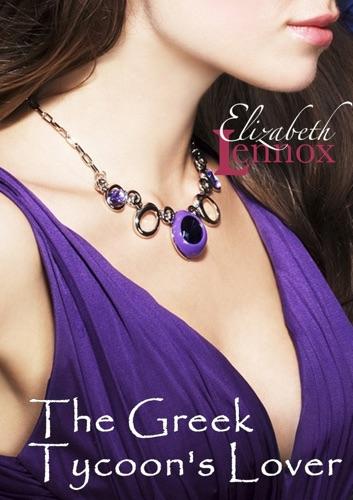 Elizabeth Lennox - The Greek Tycoon's Lover