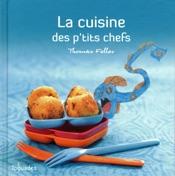 La cuisine des p't**s chefs