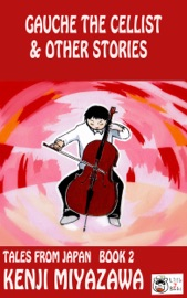 GAUCHE THE CELLIST AND OTHER STORIES