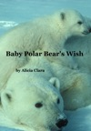 Baby Polar Bears Wish