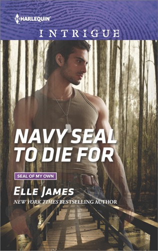 Elle James - Navy SEAL to Die For