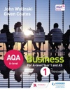 AQA A Level Business 1 Third Edition