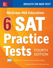 Mcgraw Hill Education 6 Sat Practice Tests Fourth Edition By