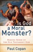 Is God a Moral Monster?