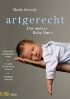 Nicola Schmidt - artgerecht - Das andere Baby-Buch artwork