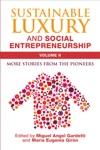 Sustainable Luxury And Social Entrepreneurship Volume II