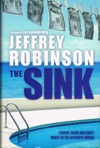 The Sink Crime Terror And Dirty Money In The Offshore World