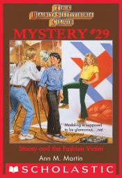 Baby-Sitters Club Mysteries #29: Stacey and the Fashion Victim