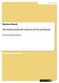 DIE INDUSTRIELLE REVOLUTION IN DEUTSCHLAND