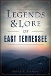 Legends  Lore Of East Tennessee
