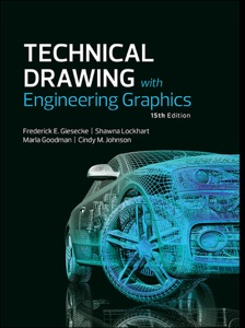 Technical Drawing with Engineering Graphics, 15/e da Frederick E Giesecke, Alva Mitchell, Henry C Spencer & Ivan L Hill
