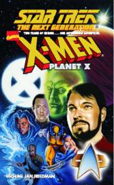 Star Trek: The Next Generation / X-Men: Planet X