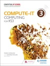 Compute-IT Students Book 3 - Computing For KS3