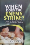 When Does The Enemy Strike
