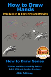 How to Draw Hands: Introduction to Sketching and Drawing