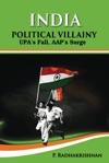 India  Political Villainy  UPAs Fall AAPs Surge