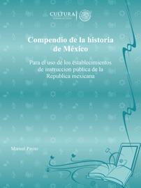 Compendio De La Historia De M Xico