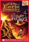 The Science Fair Is Freaky  A Branches Book Eerie Elementary 4
