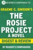 The Rosie Project by Graeme Simsion  Digest & Review