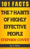 The 7 Habits of Highly Effective People – 101 Amazing Facts