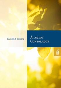 À luz do consolador Book Cover