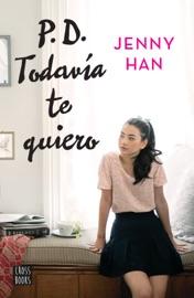 P.D. Todavía te quiero (Edición mexicana) PDF Download