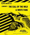 CliffsNotes On Londons The Call Of The Wild  White Fang