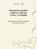 Secretaría de Cultura - Documentos inéditos relativos a Hérnan Cortés y su familía ilustración