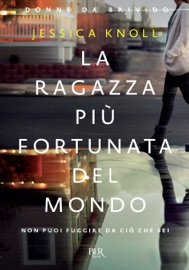 La ragazza più fortunata del mondo (Donne da brivido) PDF Download