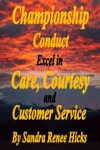 Championship Conduct Excel In Care Courtesy And Customer Service