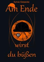 Download and Read Online Am Ende wirst du büßen